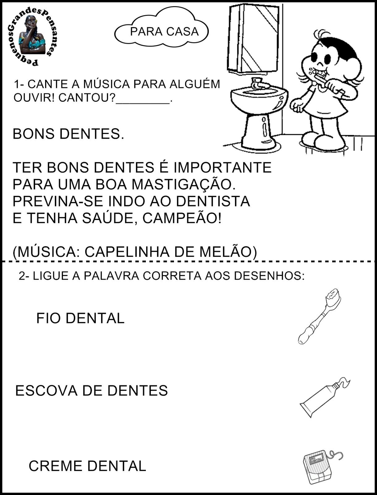 Muitas vezes Pequenos Grandes Pensantes.: Semana Dos Bons Dentes MU39