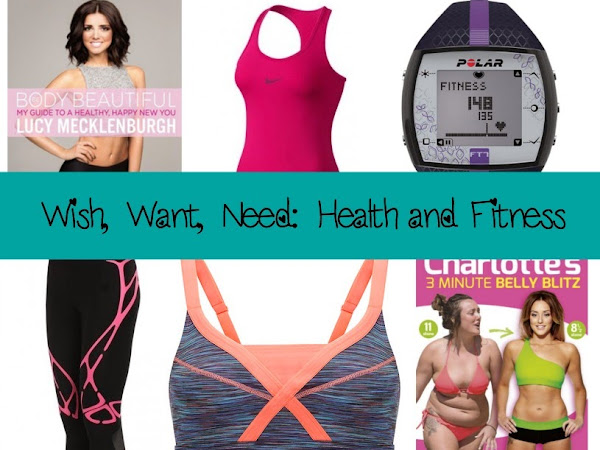 Fitness Friday: Wish, Want, Need