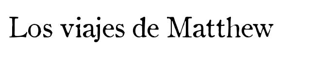 LOS VIAJES DE MATTHEW