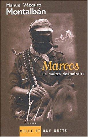 Marcos, Le Maître des miroirs
