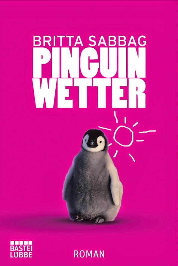 http://www.amazon.de/Pinguinwetter-Roman-Britta-Sabbag/dp/3404166523/ref=sr_1_4?s=books&ie=UTF8&qid=1399316221&sr=1-4&keywords=britta+sabbag