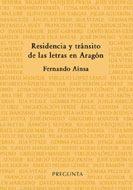 Residencia y tránsito de las letras en Aragón