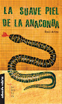 LA SUAVE PIEL DE LA ANACONDA