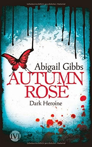 http://www.amazon.de/Dark-Heroine-Autumn-Abigail-Gibbs/dp/3492703321/ref=tmm_other_meta_binding_title_0?ie=UTF8&qid=1414571699&sr=1-1