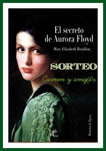 http://carmenyamigos.blogspot.com.es/2013/12/el-secreto-de-aurora-floyd-de-mary.html