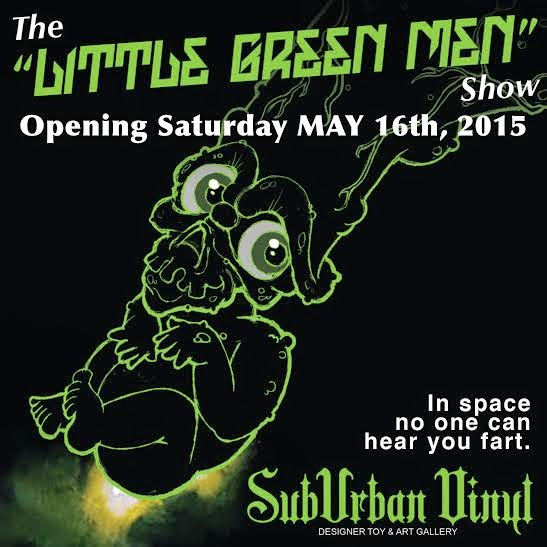 """Little Green Men"" PickleBaby Group Custom Art Show presented by Leecifer x SubUrban Vinyl"