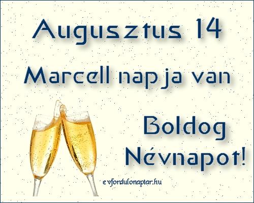 Augusztus 14 - Marcell névnap