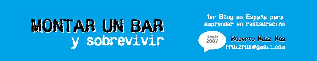 MONTAR UN BAR Y SOBREVIVIR