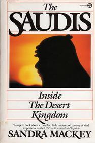 sandra mackey the saudis: inside the desert kingdom