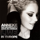 Anneke van Giersbergen & Agua de Annique: Live in Europe