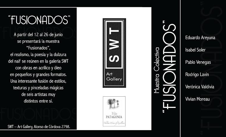 """Exposicion Colectiva """"Fusionados"""" en SWT Art Gallery"""