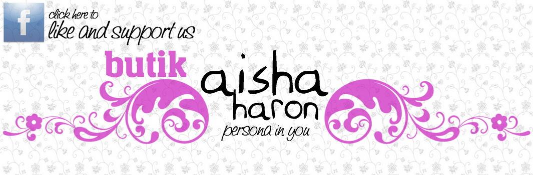 FB Fanpage: Butik Aisha Haron