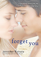 Forget You Jennifer Echols book cover