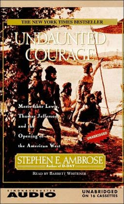 http://www.barnesandnoble.com/w/undaunted-courage-stephen-e-ambrose/1102960755?ean=9780743507837