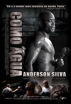 Anderson Silva, Como Água