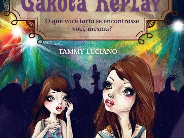 Lançamento da Novo Conceito Jovem: Garota Replay de Tammy Luciano