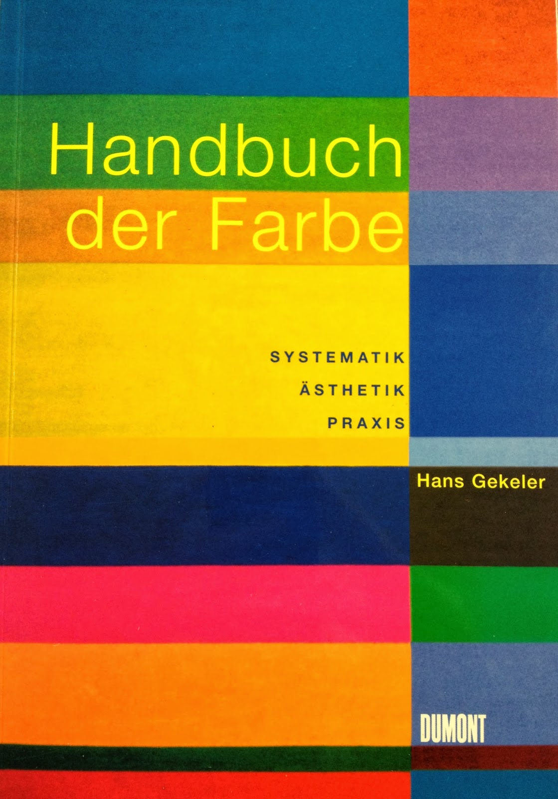 http://www.amazon.de/Handbuch-Farbe-Systematik-%C3%84sthetik-Praxis/dp/3832172890/ref=sr_1_1?ie=UTF8&qid=1390678768&sr=8-1&keywords=handbuch+der+farbe