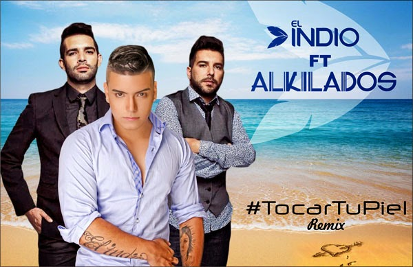 El-indio-Tocar-tu-piel-Ft-Alkilados-2014