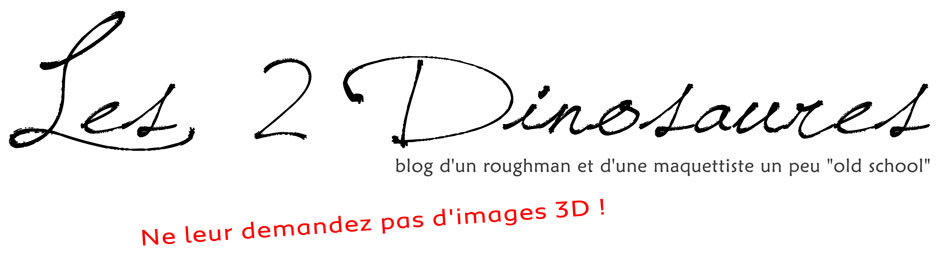 les 2 dinosaures, blog d'un roughman et d'une maquettiste
