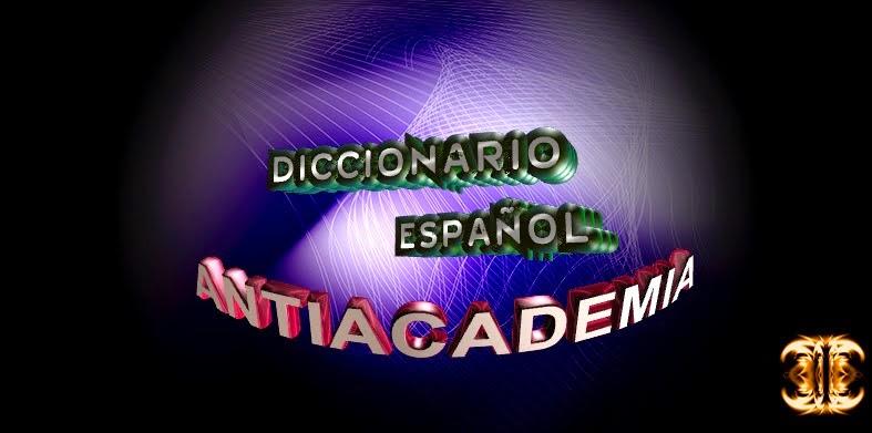 Diccionario de la Antiacademia