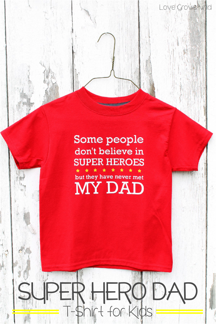 make your own super hero dad t-shirt for kids