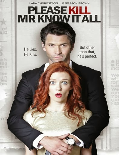 Please Kill Mr. Know It All (2012) Online