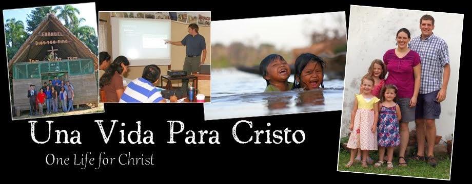 Una Vida Para Cristo
