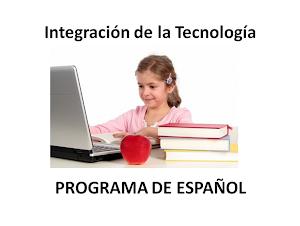 Integración de la Tecnología en el Currículo de Español