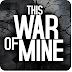 This War of Mine v1.1.0