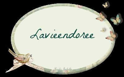 LAVIEENDOREE