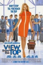 Watch View from the Top (2003) Megavideo Movie Online