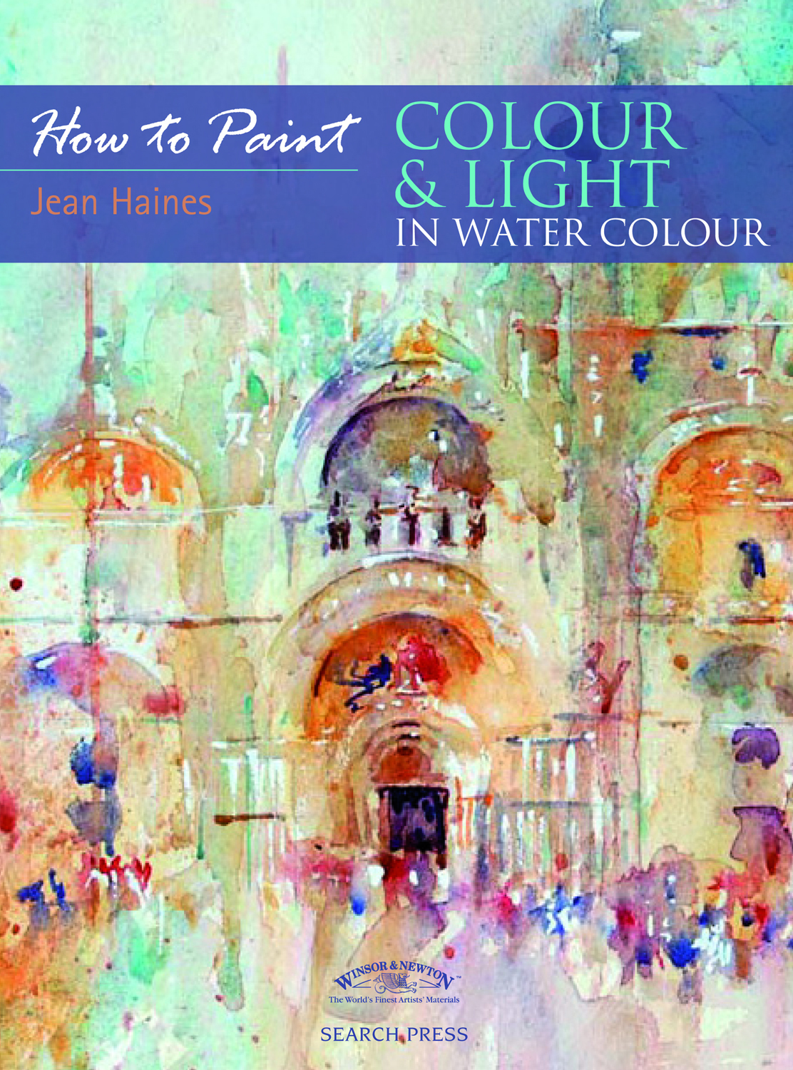 Watercolor books by search press - The Original Version Of How To Paint Colour And Light