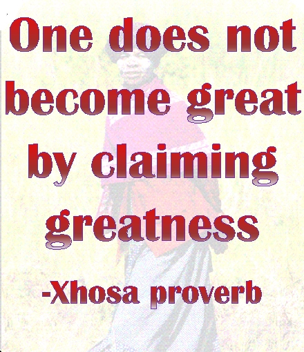 ... Xhosa African people. Wise sayings in the language of proverbs