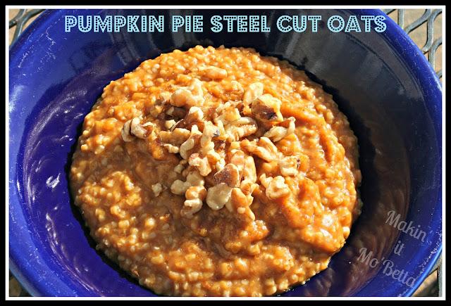 Pumpkin Pie Steel Cut Oats - Makin' it Mo'Betta