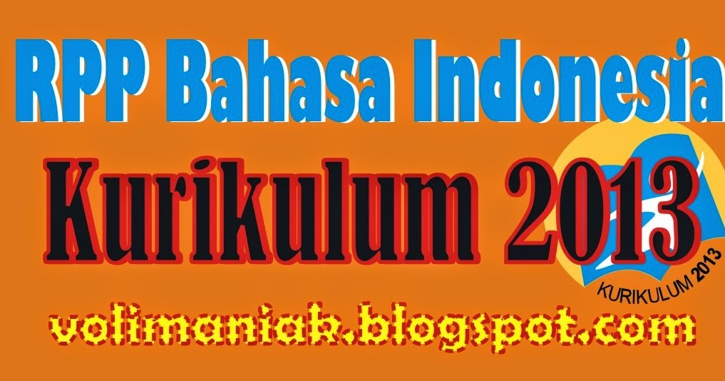 Rpp Bahasa Indonesia Kurikulum 2013 Untuk Smp Mts Rpp Kurikulum 2013