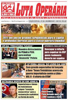 LEIA A EDIÇÃO DO JORNAL LUTA OPERÁRIA EDIÇÃO ESPECIAL, Nº 228, DEZEMBRO/2011