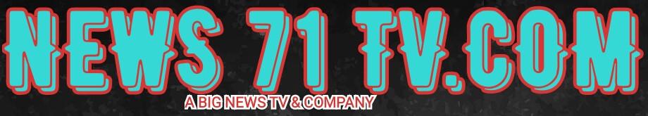 NEWS71TV