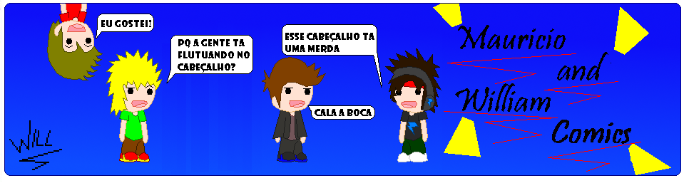 Mauricio & William Comics-Bakices para estragar o seu dia!