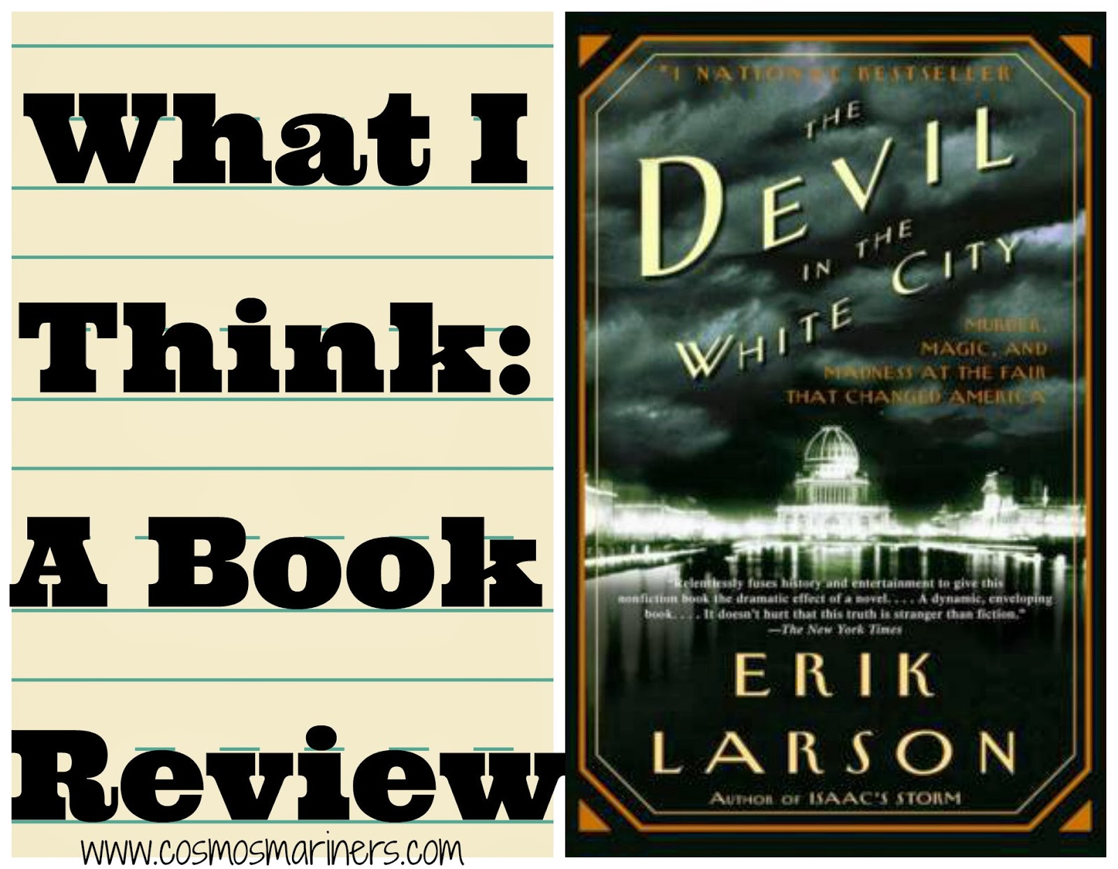 devil in the white city The devil in the white city, murder, magic and madness at the fair that changed america, by erik larson.