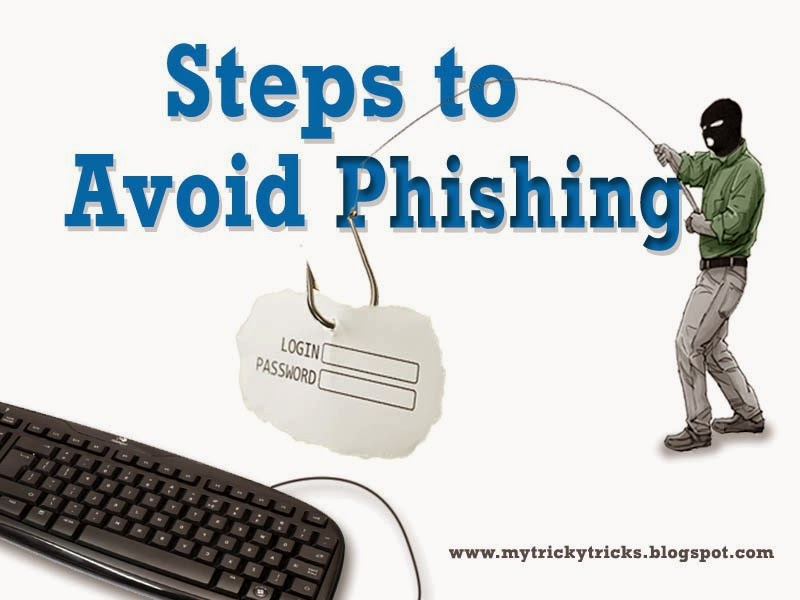 avoid phishing, tips phishing, stop phishing, phishing problems, tricky tricks