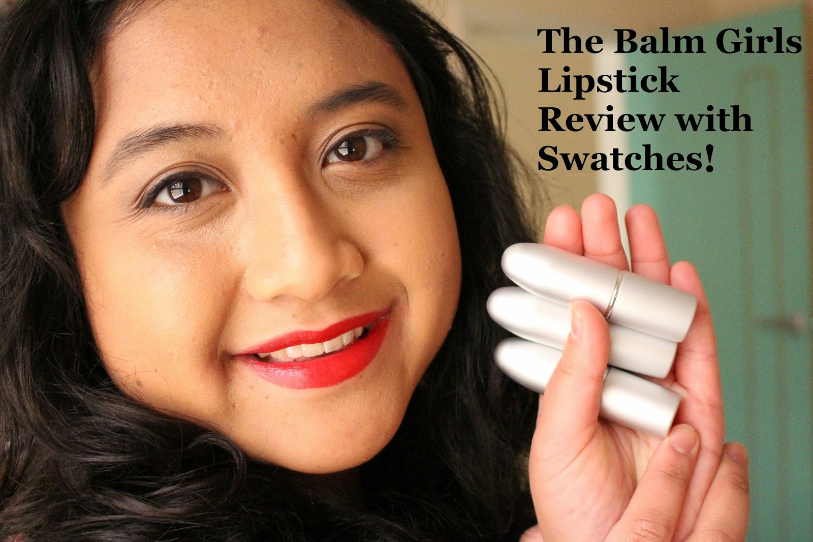 The Balm Girls Lipstick Review with Swatches! (Mai Billsbepaid, Ima Goodkisser, Mia Moore)