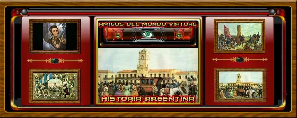 Historia Argentina - Amigos del Mundo Virtual