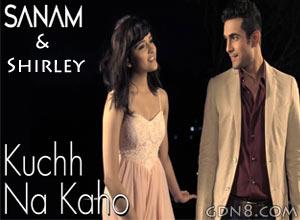 Kuch Na Kaho - Sanam ft Shirley Setia