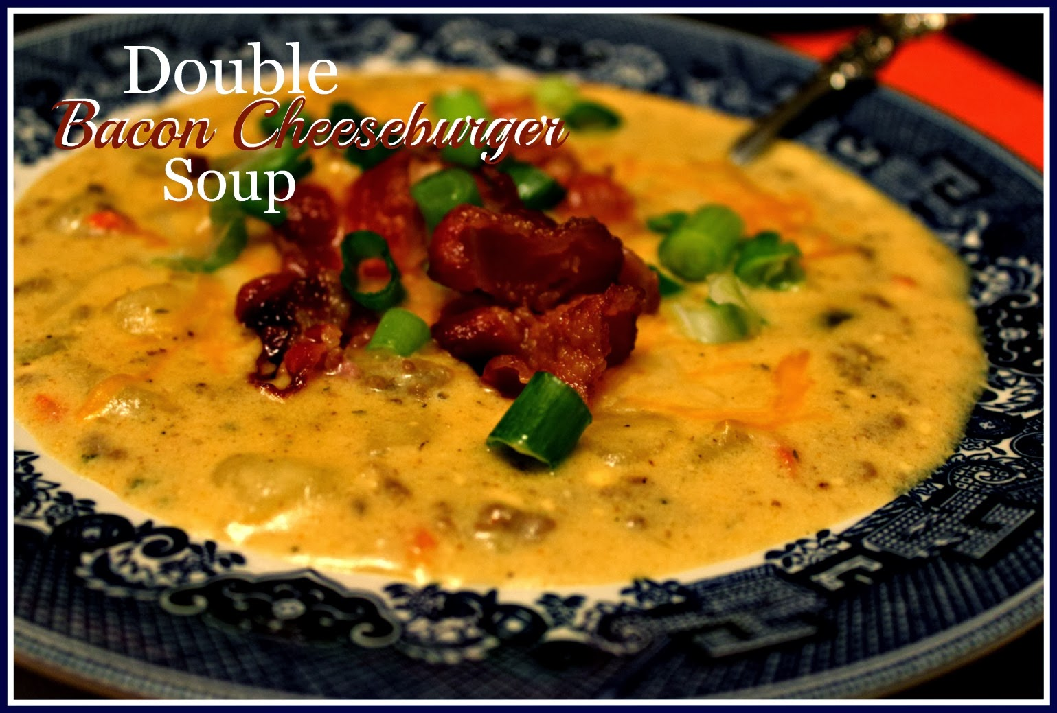 Bacon Double Cheeseburger Soup Recipe — Dishmaps