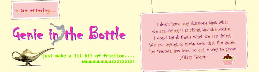 genie in the bottle....