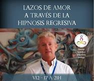 Entender los Lazos de Amor desde la Hipnosis Regresiva