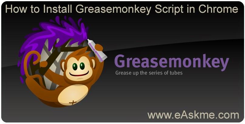 Install greasemonkey script in chrome : eAskme