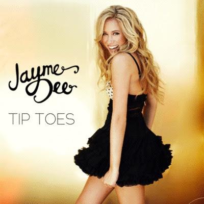 Jayme Dee - Tip Toes