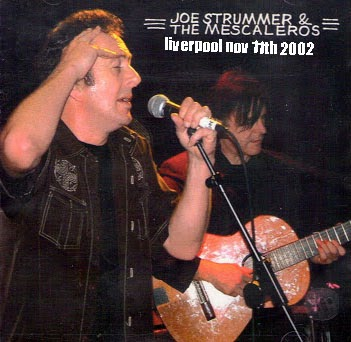 Joe Strummer + The Mescaleros Liverpool Nov 2002