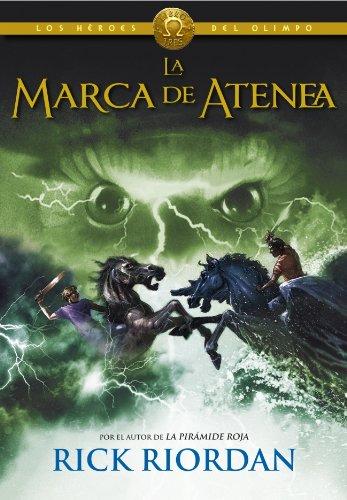 JUVENIL: La Marca de Atenea (Los Héroes del Olimpo 3) : Rick Riordan [Montena, 30 Octubre 2013] PORTADA